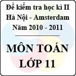 Đề thi học kì II môn Toán lớp 11 năm 2011 -  THPT chuyên Hà Nội Amsterdam đề thi môn toán