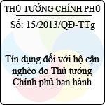 Quyết định 15/2013/QĐ-TTg tín dụng đối với hộ cận nghèo