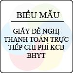 Mẫu số 07/GĐYT: Giấy đề nghị thanh toán trực tiếp chi phí KCB BHYT biểu mẫu về bhxh
