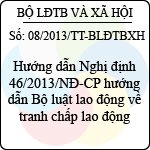 Thông tư 08/2013/TT-BLĐTBXH hướng dẫn bộ luật lao động về tranh chấp lao động
