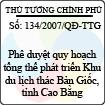 Quyết định số 134/2007/QĐ-TTG