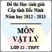 Đề thi học sinh giỏi tỉnh Bắc Ninh năm 2012 - 2013 môn Vật lý lớp 12 (Có đáp án)