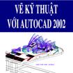 Vẽ kỹ thuật với AutoCad