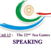 Giáo án Tiếng Anh lớp 12 Unit 13 The 22nd Sea Games