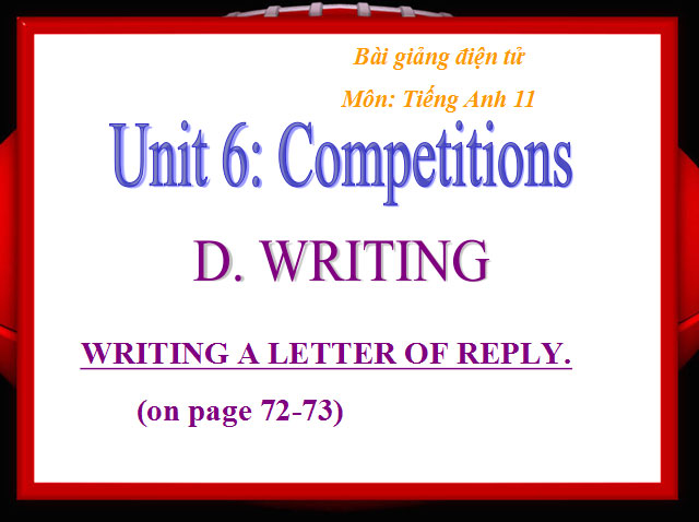 Tiếng Anh 11 Unit 6: Competitions
