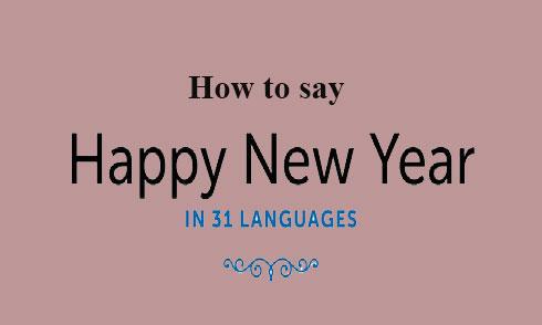 Cách nói chúc mừng năm mới bằng 30 thứ tiếng khác nhau