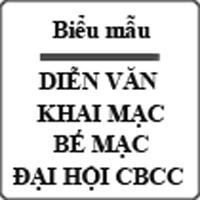 Diễn văn khai mạc - bế mạc đại hội CBCC