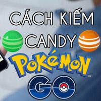 Mẹo kiếm nhiều Candy và Stardust trong Pokemon Go