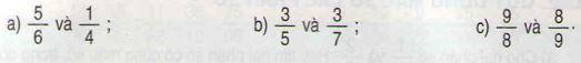 Giải bài tập trang 116, 117 SGK Toán 4: Quy đồng mẫu các phân số