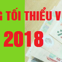 Tổng hợp điểm mới của Nghị định quy định mức lương tối thiểu vùng 2018