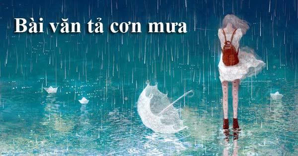 Một số bài văn hay tả cơn mưa