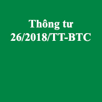 Thông tư 26/2018/TT-BTC