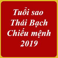 Tuổi sao Thái Bạch chiếu mệnh 2019