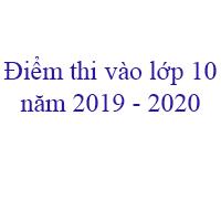 Tra cứu điểm thi tuyển sinh lớp 10 tỉnh Hà Nam năm 2019