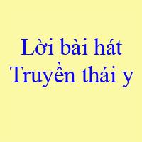 Lời bài hát Truyền thái y - Ngô Kiến Huy