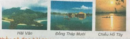 Giải bài 12C: Việt Nam đẹp khắp trăm miền
