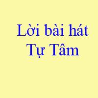Lời bài hát Tự Tâm - Nguyễn Trần Trung Quân